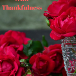 Overflow With Thankfulness