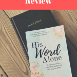 His Word Alone Review