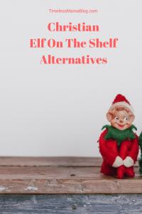 Christian alternatives to elf on the shelf