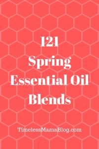 121 Spring Essential Oil Blends