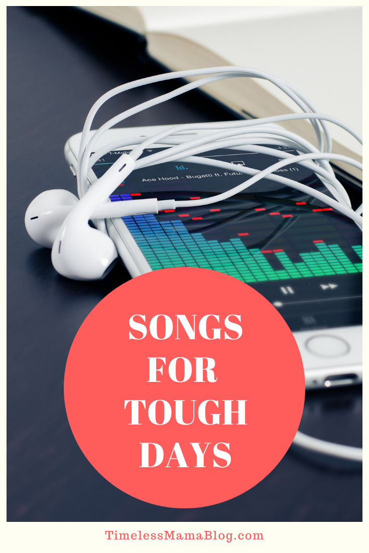 Songs for Tough Days
