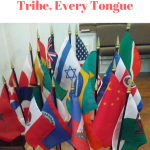 Every Nation, Every Tribe, Every Tongue
