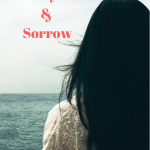Joy & Sorrow {Guest Post}