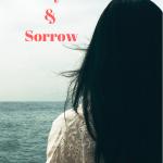 Joy & Sorrow {Guest Post}