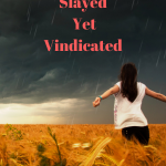 Slayed Yet Vindicated {Guest Post}