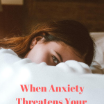 When Anxiety Threatens Your Personal Peace {Guest Post}