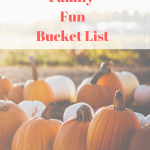 Autumn Family Fun Bucket List 2018 With Printable