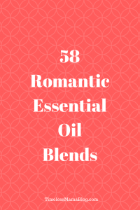58 Romantic Essential Oil Blends to Set The  <a class=