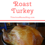 Best Ever Roast Turkey
