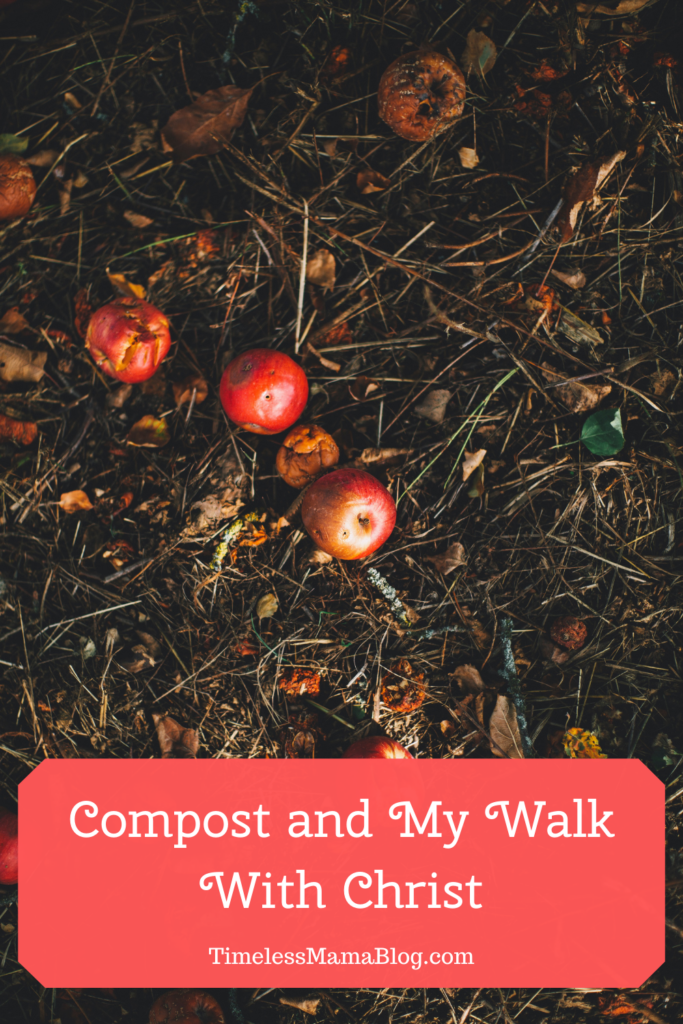 Compost and my walk with Christ