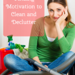 Finding Motivation to Clean and Declutter