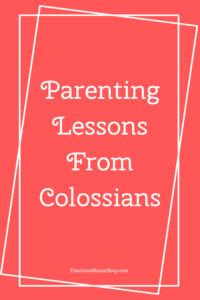 Parenting Lessons From Colossians