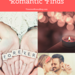 Romantic Finds That I Love