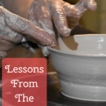 Spiritual Lessons From The Pottery Wheel